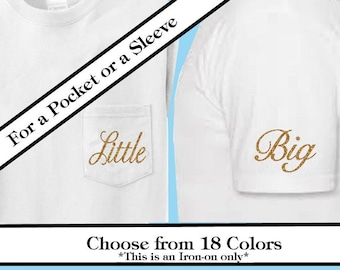 Sorority Sisters Pocket or Sleeve-Little, Big, GBig, GGBig- Glitter vinyl Iron On transfer decal- Choose your Color