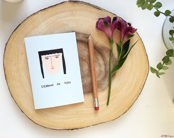 SALE: Eyebrows on fleek card cc215