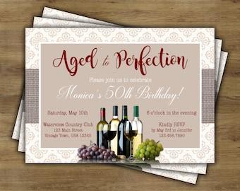 Aged to Perfection Invitation; Wine Birthday Invitation; Adult Birthday Invitation; 40th Birthday; 50th Birthday; 60th Birthday