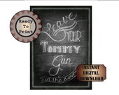 Tommy Gun Sign Printable Chalkboard Art ~ Roaring 20s Speakeasy Gangster 1920s Rustic Hand Drawn Print - Wedding Decor 8.5X11 Digital File