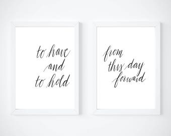 To Have and Hold   This Day Forward