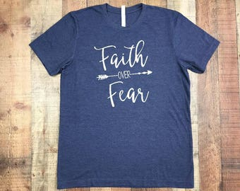 SALE SALE Faith over Fear Womens T-Shirts - Religious Tee Shirts - Faith T-Shirts for Women - Christian Clothing for Women - Mom Life Shirt