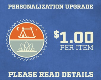 Personalization Upgrade - PLEASE READ DETAILS Before Purchasing