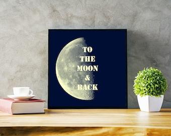 To The Moon & Back PRINTABLE