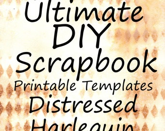 The Ultimate DIY Scrapbook Printable Templates Harlequin + Plain Templates