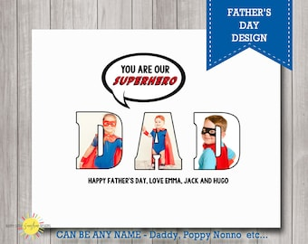 Custom Name Photo Wall Art Printable You are our Superhero,  Gift for Dad, Father's Day Gift, Photo Gift, Poppy, Daddy etc