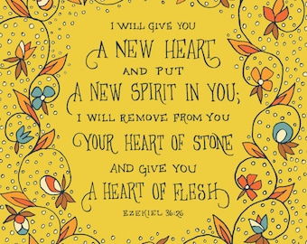 CLEARANCE I will give you a new heart Ezekiel Art Print - Floral Bible Verse Wall Art Print, mother gift, grandmother gift