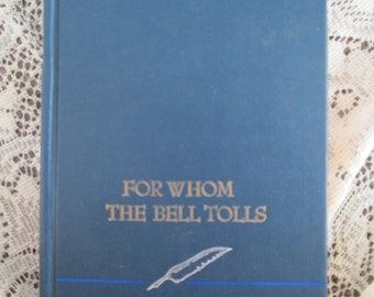 1968 For Whom the Bell Tolls by Ernest Hemingway