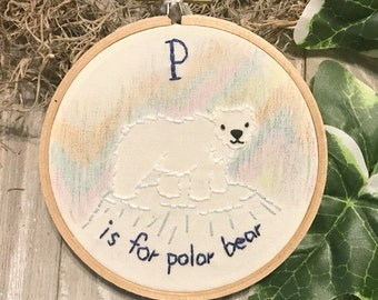 P is for Polar Bear Alphabet Art - Embroidery Hoop Art - P Name Gift - Alphabet Nursery