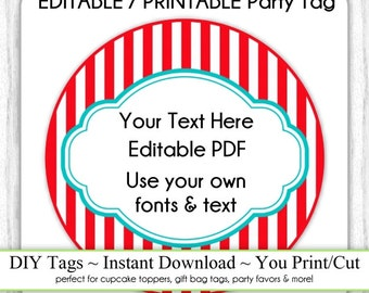Carnival Party Printable Tag, Instant Download, EDITABLE, Circus Stripes Party Tag, DIY Cupcake Topper, Your Fonts, Text, You Print, You Cut
