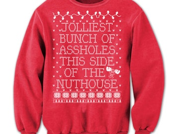 Jolliest Bunch of As*holes - Ugly Christmas Sweater