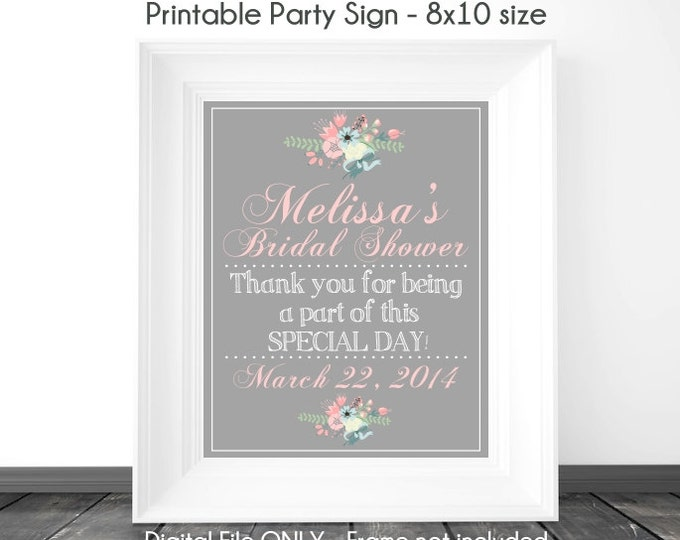 Bridal Shower Printable Sign, Wedding Shower Sign, Silver / Chalkboard Printable Sign, Custom Bridal Shower Sign, 8x10, YOU print