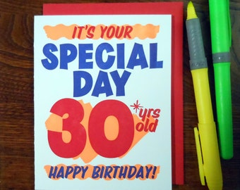 letterpress grocery store birthday sign 30 greeting card neon orange ink with red blue it's your special day 30 years old happy birthday