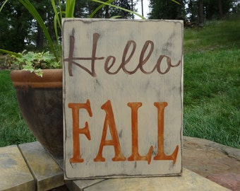 Hello FALL. Hand painted wood sign/ Fall decor/ Rustic Fall sign/ Autumn wood sign