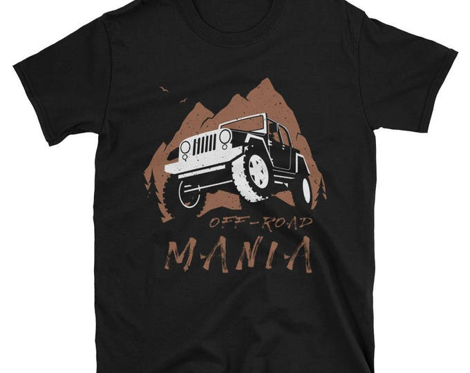 Off-Road Mania Short-Sleeve Unisex T-Shirt. shirt, tshirt, tee, gift, off road, symbol, vehicle, 4x4, car, truck, land, extreme terrain,