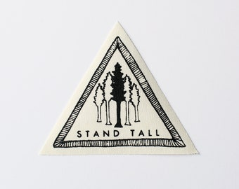 Stand Tall Patch // trees, forest, redwoods, adventure accessory, screen printed, nature, canvas, iron on, encouragement, achievement