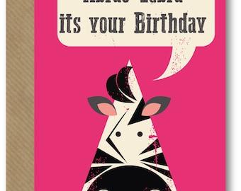 Abrac-zebra its your Birthday Card