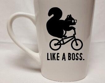 Like a Boss Squirrel White Coffee Mug