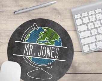 Personalized Teacher Mouse Pad, Teacher Custom Gift, Globe Mouse Pad, Teacher Desk Accessory, Gift For Teachers, Teacher Gifts (0086)