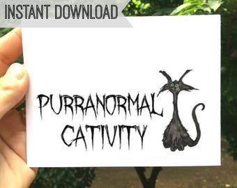 Purranormal Cativity, Halloween, Printable Watercolor, Notecard, Halloween Card, Cat Card, Instant Download, Blank Inside, Black Cat Card