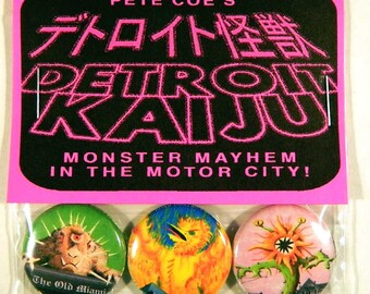 "Pete Coe's Detroit Kaiju 1"" Pinback Button Set of 3 Monsters: Hinotorus (Phoenix,) Samulon (Bunny,) & Shinohana (Death Flower)"