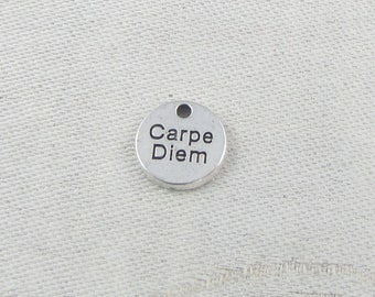 1 or 10, Carpe Diem, Seize the Day, Carpe Diem Charm, Inspirational, Graduation Gift, Silver Carpe Diem, CAU126