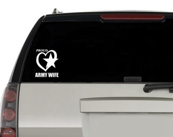 Proud Army Wife Decal / Proud Army Wife Window Decal / Proud Army Wife Laptop Computer decal / Army Wife Car decal / Proud Army Wife Sticker