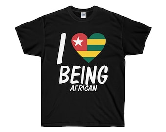 I Love Being African, Togolese T-Shirt, African Pride, Togo Pride