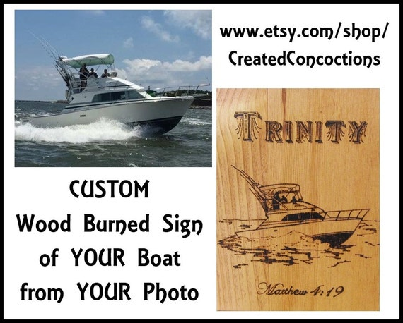 Personalized Wood Burned Sign of Boat from Photo