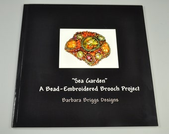 """Book - """"Sea Garden"""" - A Bead Embroidered Brooch Project 8""""x8"""" Book"""