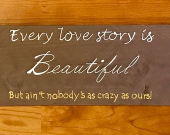 """Funny Wood Sign """"Love Story"""""""