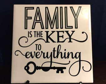 Family Is The Key to Everything 6x6 Tile