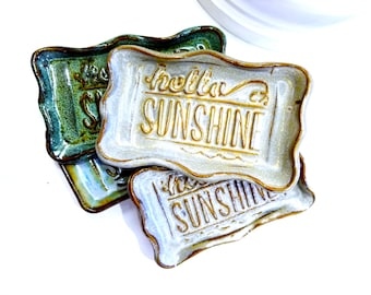 HELLO SUNSHINE! Sweet Sentiment Soap Dish - Jewelry Catch-all - Key Holder