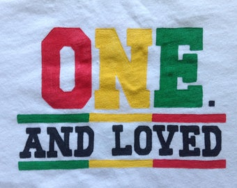 ONE One Piece,ONE And Loved,One Love One Life,One Love Shirt, Raggae One Love Theme Birthday Party,Rasta 1st  Birthday Shirt orBodysuit