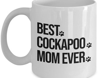 Cockapoo Mug, Cockapoo Gift, Cockapoo Dog, Best Cockapoo Mom Ever, Gift For Mom