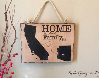Home is Where Family Is - Personalized Handmade Rustic Wood Sign California Arizona Custom Distressed Sign - Mother's or Father's Day