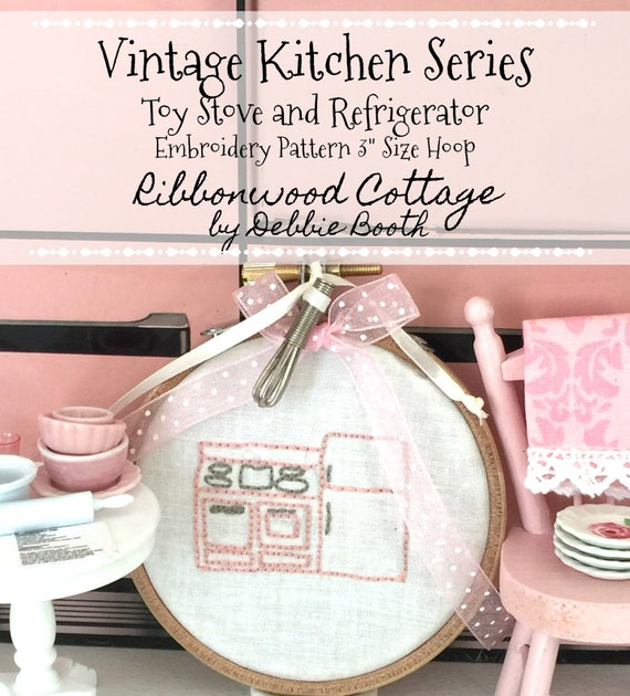 "Vintage Kitchen Toy Stove and Refrigerator Embroidery Pattern - 3"" Hoop Art"