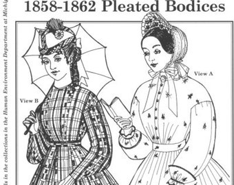 PP701 - Past Patterns #701, 1858-1862 Pleated Bodices Sewing Pattern
