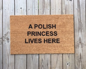 NEW: Polish Princess; funny Doormats, Unique Doormats, Cute welcome mat, home and living, housewarming gifts, home décor, handmade, trendy