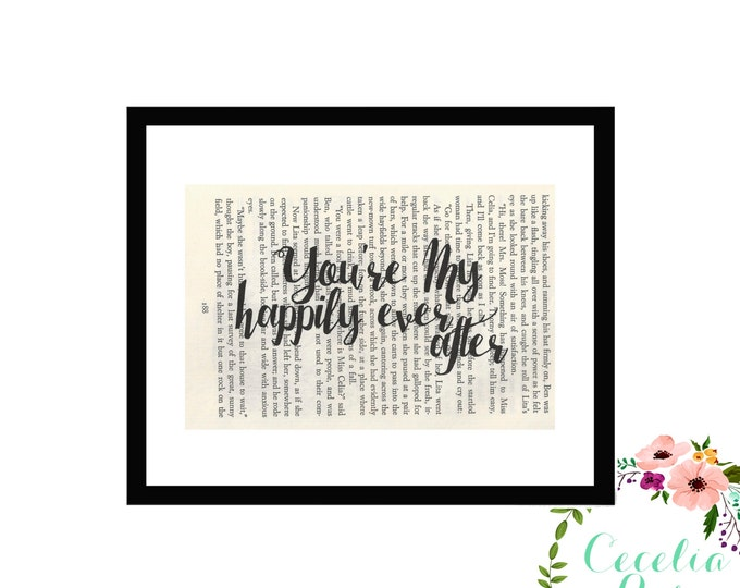 You're My Happily Ever After Love Wedding Inspirational Vintage Book Page Art Box Frame or Print Farmhouse Style
