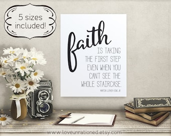 Faith is taking the first step, Printable quote, Martin Luther King, taking first step, MLK quote, social justice, social justice printable