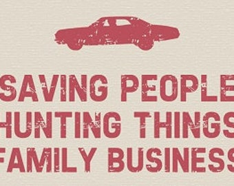 Cross Stitch Pattern for Supernatural Saving People, Hunting Things, Family Business