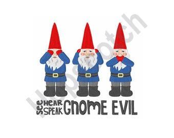 See Hear Speak Gnome Evil - Machine Embroidery Design, Gnomes, Gnome Evil