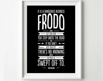 Bilbo Quote Frodo Lord of the Rings Typography Movie Poster Print