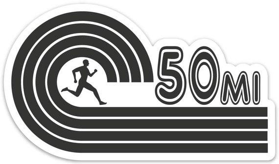 50 Mile Runner Sticker - Vinyl Die Cut Sticker - Ultra Running Stickers - Run 50 Miles - Car Stickers