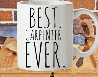 Best Carpenter Ever Custom Mug | Gift to Carpenter | Carpenter Gift | Personalized Carpenter Mug | Carpentry Retirement Gift | Free Ship