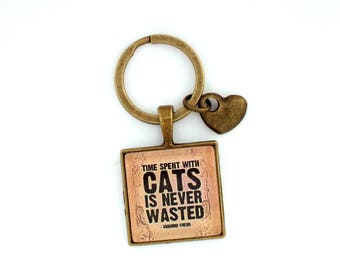 Time Spent with Cats is never wasted- Cat lover Gift- Quote Keyring- Literary Quote Gift- Animal Lover Keyring- Sigmund Freud Quote