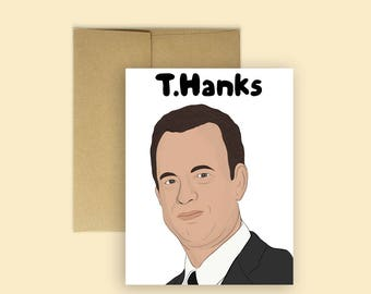 T.Hanks - Tom Hanks Thank You Card (Thank You Cards, Thanks, Cards for Any Occasion, Pop Culture Card)