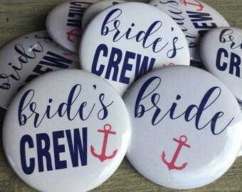 Bride Crew Pins, Nautical Bachelorette Party, Bridal Party Pins, Bachelorette Party Pins, Nautical Wedding, Bachelorette Party Buttons