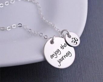 Enjoy The Journey Necklace, Gift for Traveler, Yoga Gift, Inspirational Jewelry, Wellness Jewelry, Milestone Gift, Graduation Gift